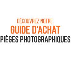 Guide d'achat Piège photographique